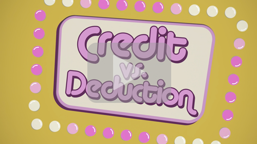 Tax Credit vs Deduction
